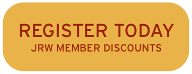 Click here to register today and take advantage of JRW member discounts!