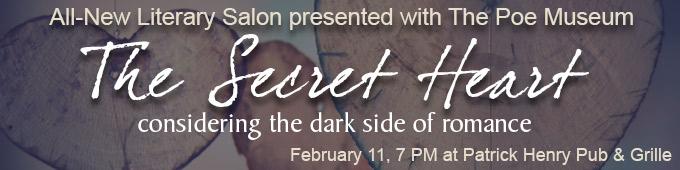 Literary Salon: The Secret Heart- Considering the Dark Side of Romance