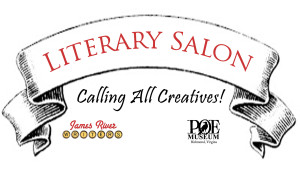 Literary Salon Logo; Calling All Creatives; James River Writers and The Poe Museum